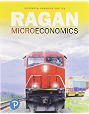 Microeconomics, Sixteenth Canadian Edition Plus MyLab Economics with Pearson eText -- Access Card Package