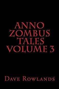amazoncom anno zombus tales volume 3 ebook dave
