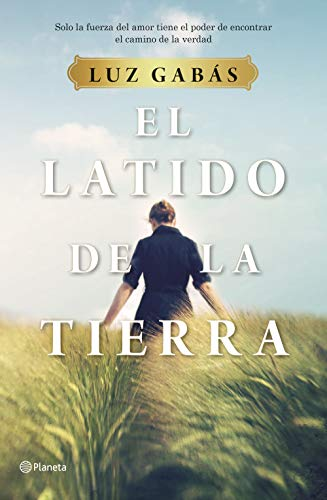 El latido de la tierra (Spanish Edition)