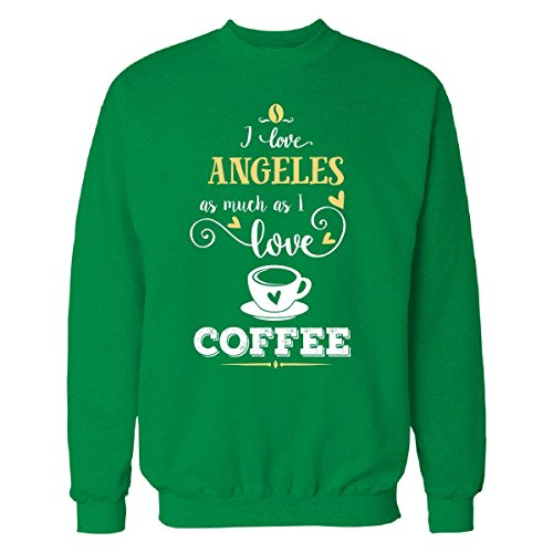 Inked Creatively I Bent Angeles As Much As I Love Coffee Gift For him - Sweatshirt Irish_Green L
