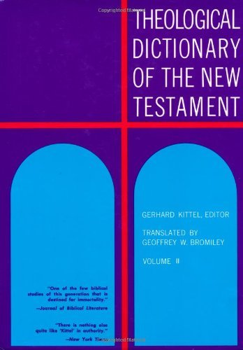 Theological Dictionary of the New Testament (Volume II) by Gerhard Kittd (1965-04-23)