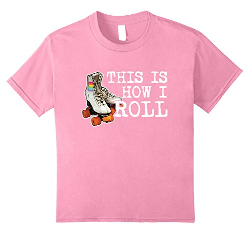 Roller Girl Outfit (Kids This is How I Roll Rainbow Roller Skates Funny T Shirt 8 Pink)