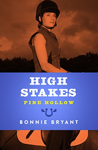 (High Stakes (Pine Hollow Book 13))