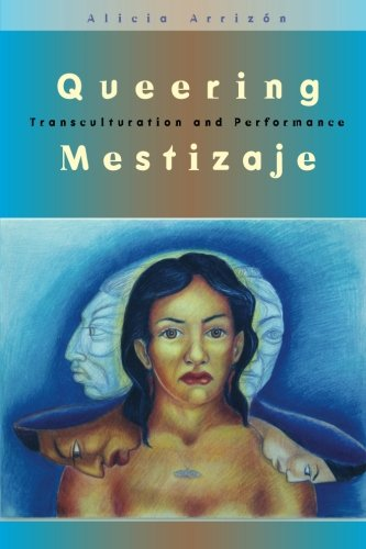 Queering Mestizaje: Transculturation and