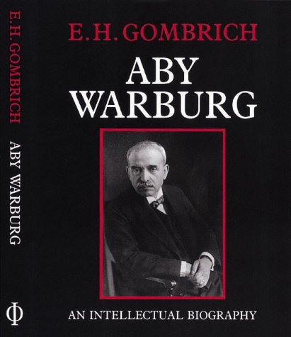 Aby Warburg: An Intellectual Biography