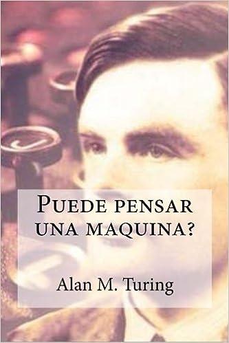 Puede pensar una maquina?: Amazon.es: Alan M. Turing, edibook, amador anton manuel garrido: Libros