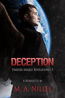Deception (Starfire Angels: Revelations 1.5) by [Nilles, Melanie, Nilles, M. A.]