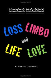 Loss, Limbo, Life and Love: A Poetic Journal