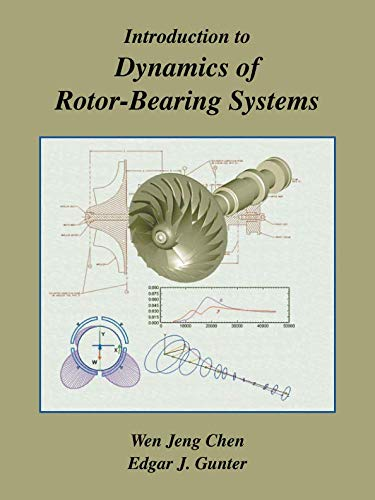 (Introduction to Dynamics of Rotor-Bearing Systems)