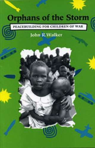 Orphans of the Storm: Peacebuilding for Children of War