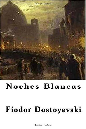 Noches Blancas (Spanish Edition)