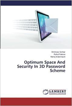 Optimum Space And Security In 3D Password Scheme