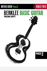 Berklee Basic Guitar - Phase 2: Guitar Technique Kindle Edition
