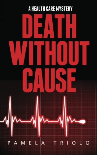 Death Without Cause: A Health Care Mystery