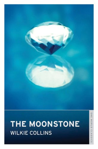 The Moonstone (Oneworld Classics)