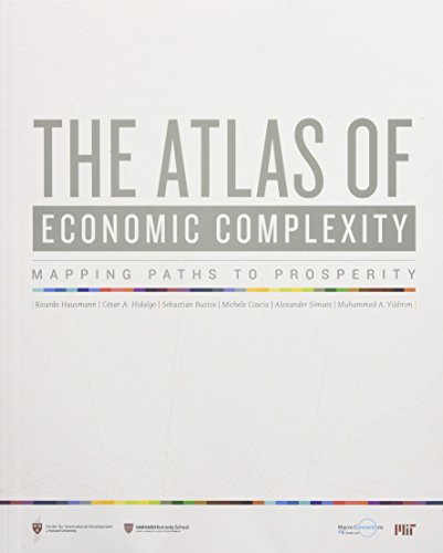 The Atlas of Economic Complexity: Mapping Paths to Prosperity (MIT Press) by The MIT Press