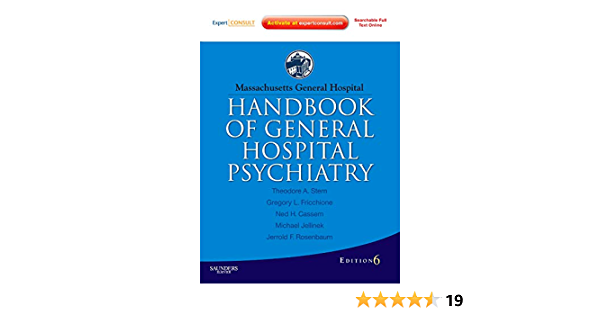 Massachusetts General Hospital Handbook Of General Hospital Psychiatry Expert Consult Online And Print Expert Consult Title Online Print 9781437719277 Medicine Health Science Books Amazon Com