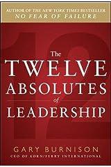 The Twelve Absolutes of Leadership