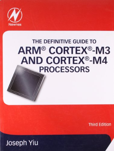 The Definitive Guide to ARM Cortec M3/M4 Processors