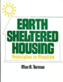 Earth Sheltered Housing, Max R. Terman, 0442282877