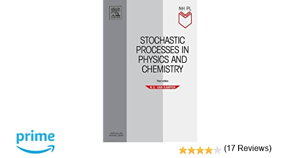 Stochastic processes in physics and chemistry third edition stochastic processes in physics and chemistry third edition north holland personal library ng van kampen 9780444529657 amazon books fandeluxe Gallery