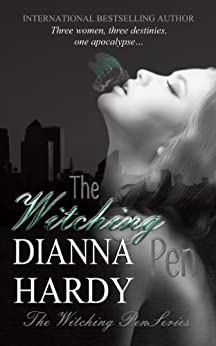 The Witching Pen (The Witching Pen series Book 1) by [Hardy, Dianna]