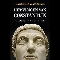 Het visioen van Constantijn: Een gebeurtenis die de wereld veranderde