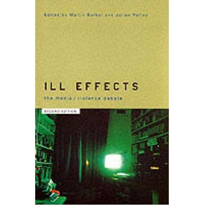 Download [(Ill Effects: The Media Violence Debate)] [Author: Martin Barker] published on (June, 2001) pdf