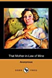 That Mother-in-Law of Mine, Anonymous, 140998902X