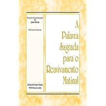 A Palavra Sagrada para o Reavivamento Matinal - Estudo-Cristalização de Levítico, Volume 1
