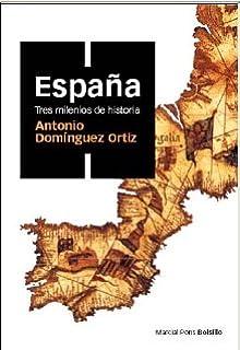 España, tres milenios de historia (Spanish Edition)