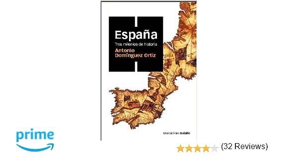 ESPAÑA, TRES MILENIOS DE HISTORIA (ed. bolsillo): Amazon.es ...