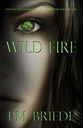 Wild Fire (The Charlotte Grace Series Book 2)