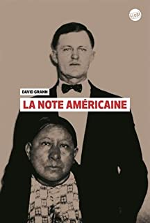 La note américaine, Grann, David