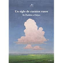 Un siglo de cuentos rusos (Clásica Maior)