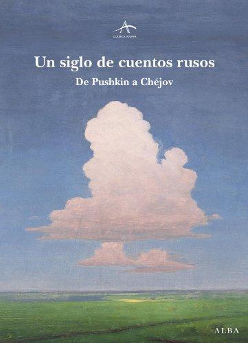 Un siglo de cuentos rusos (Clásica Maior) (Spanish Edition)