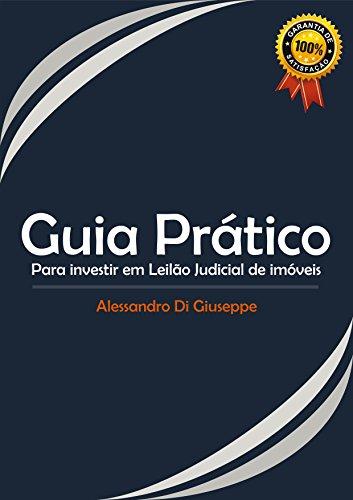 GUIA PRÁTICO PARA INVESTIR EM LEILÃO JUDICIAL DE IMÓVEIS por  DI GIUSEPPE,  ALESSANDRO  bfc983268b