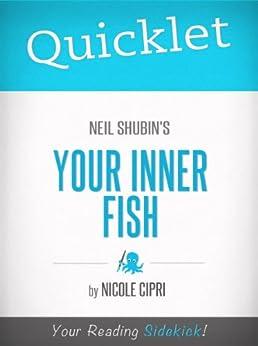Quicklet on neil shubin 39 s your inner fish ebook nicole for Neil shubin your inner fish