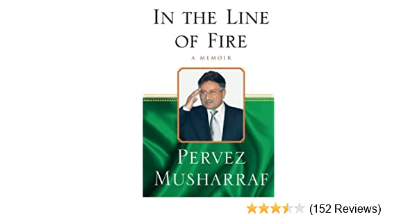 Pervez Musharraf Book In The Line Of Fire In Urdu