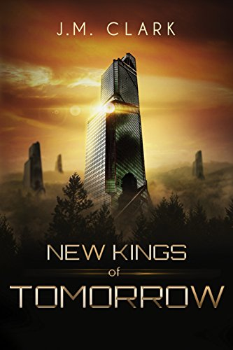 New Kings of Tomorrow (The Order of Chaos Series Book 1)