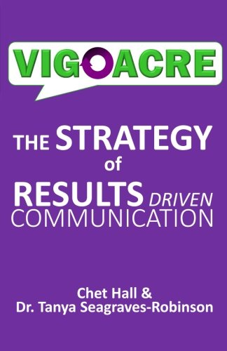 Vigoacre: an efficient and effective approach for results driven communicaiton