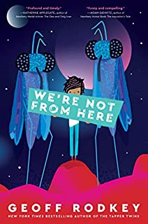 Book Cover: We're Not from Here