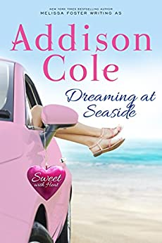 Dreaming at Seaside (Sweet with Heat: Seaside Summers Book 2) by [Cole, Addison]