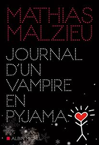 "Afficher ""Journal d'un vampire en pyjama"""