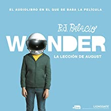 La lección de August: Wonder [August's Lesson: Wonder] Audiobook by R. J. Palacio Narrated by Daniel Vargas, Viviana Sierra