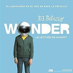 La lección de August: Wonder [August's Lesson: Wonder]