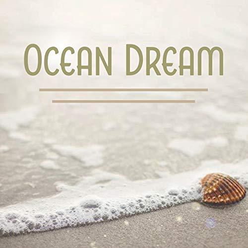 Ocean Dream - Sleeping Aid, Evening Shadow, Peaceful Sleep, Music for Long ()