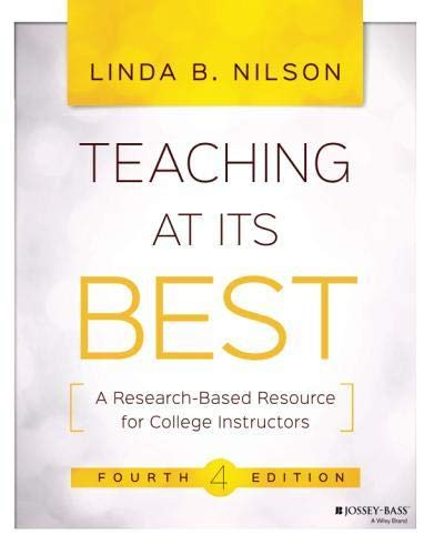 Teaching at Its Best: A Research-Based Resource for College Instructors, 4th Edition