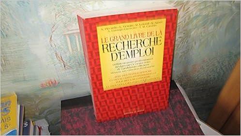 Le Grand Livre De La Recherche D Emploi Rjq Genain Piccardo