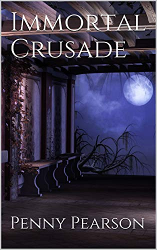 Immortal Crusade by [Pearson, Penny]